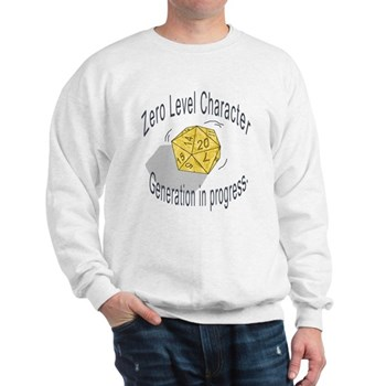 "d20 ""0 level character generation"" Sweatshirt"