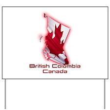 British Columbia, Canada Yard Sign