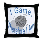 d20 I Game therfore I am Throw Pillow