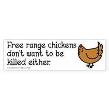 Free Range Chicken Vegan/Vegetarian Bumper Bumper Sticker