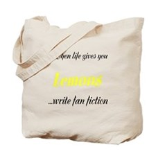 When Life Gives You Lemons... Tote Bag