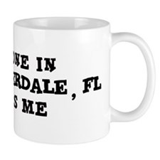 Someone in Fort Lauderdale Small Mugs