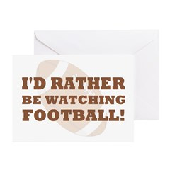 I'd rather be watching footba Greeting Cards (Pk o