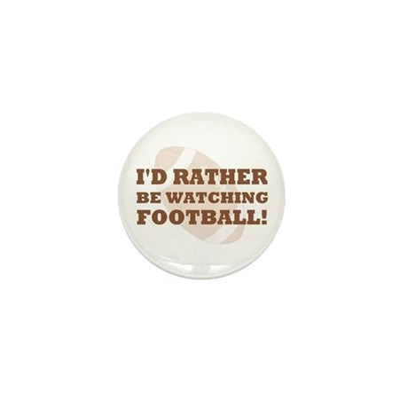I'd rather be watching footba Mini Button (10 pack