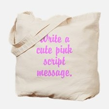Personalized Pink Script Tote Bag