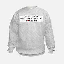 Someone in Daytona Beach Sweatshirt