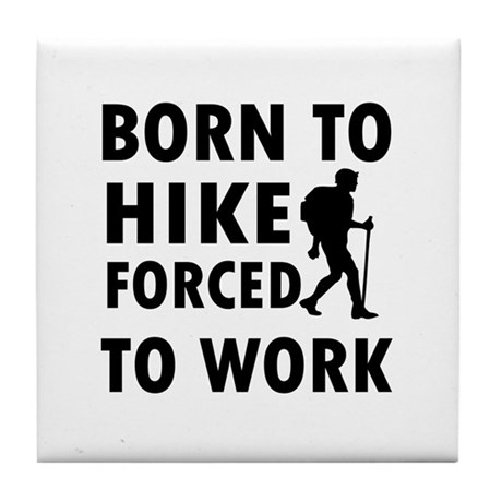 Born to Hike Tile Coaster