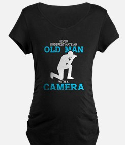 Never Underestimate An Old Man T Maternity T-Shirt