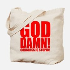 Congress is Stupid Tote Bag