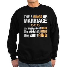 3 Rigns of Marriage Sweatshirt