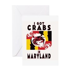 I Got Crabs in Maryland Greeting Card