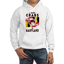 I Got Crabs in Maryland Hoodie