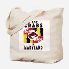 I Got Crabs in Maryland Tote Bag
