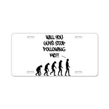 Stop Following Me! Aluminum License Plate