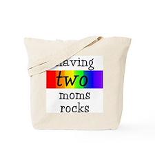 having two moms rocks Tote Bag