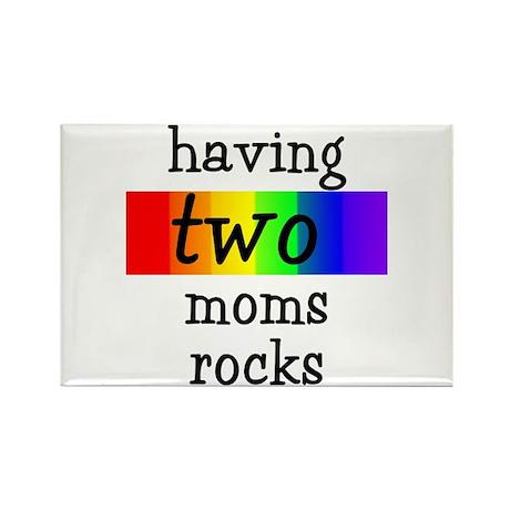 having two moms rocks Rectangle Magnet