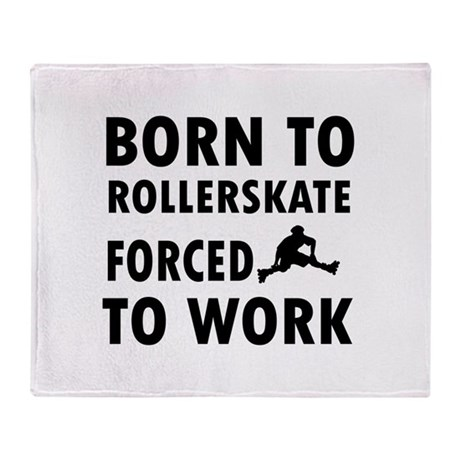 Born to Roller Stake Throw Blanket