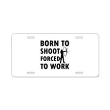 Born to Shoot Aluminum License Plate