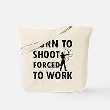 Born to Shoot Tote Bag