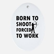 Born to Shoot Ornament (Oval)