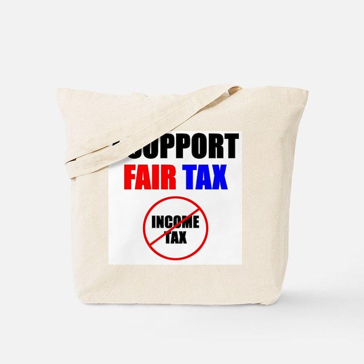 Support Fair Tax Tote Bag