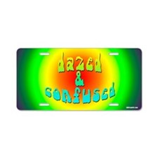 Dazed and Confused Aluminum License Plate