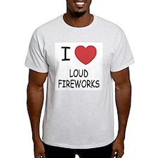 I heart loud fireworks T-Shirt