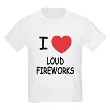 I heart loud fireworks T-Shirt