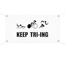 KEEP TRI-ING Banner