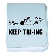 KEEP TRI-ING baby blanket