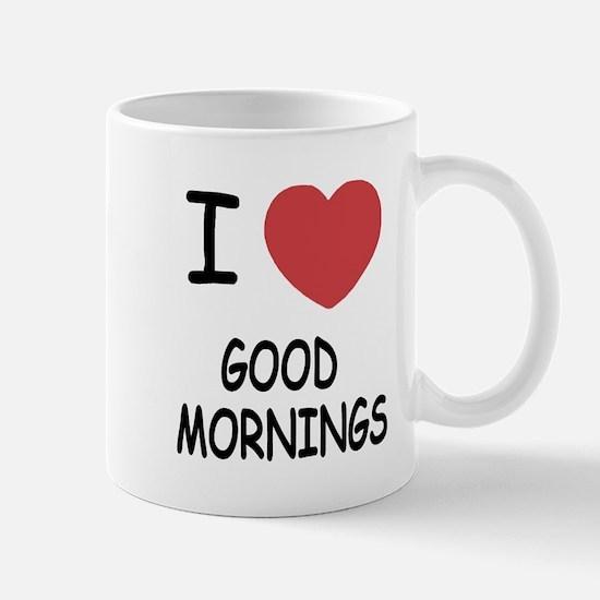I heart good mornings Mug