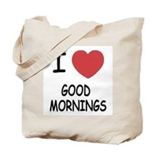 I heart good mornings Tote Bag