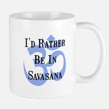 Rather Be In Savasana Mug