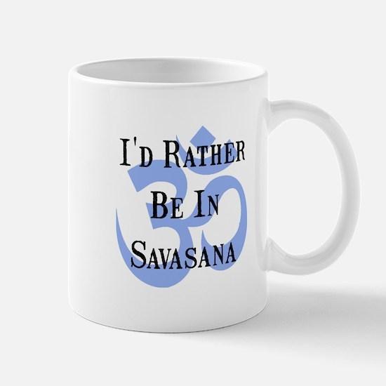 Rather Be In Savasana Mug