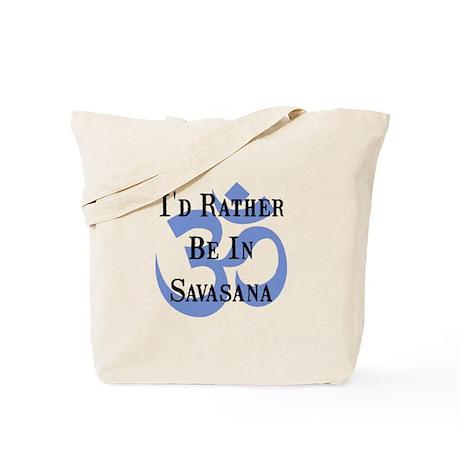 Rather Be In Savasana Tote Bag