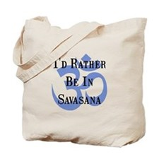 Rather Be In Savasana Tote Bag