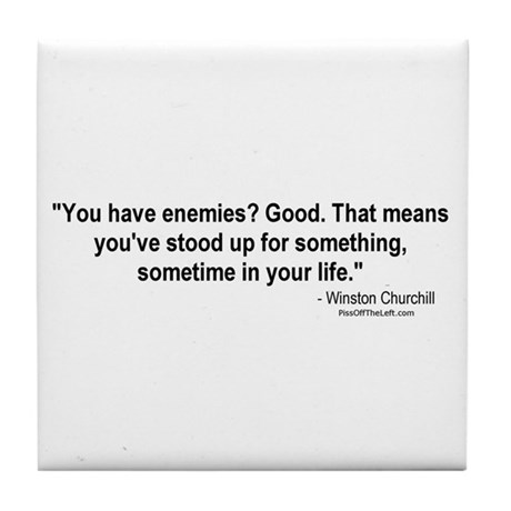 Churchill: You have enemies? Tile Coaster