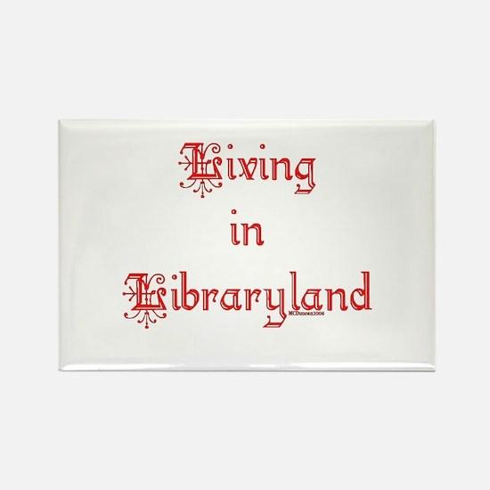 Living in Libraryland Rectangle Magnet (10 pack)