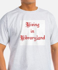 Living in Libraryland Ash Grey T-Shirt