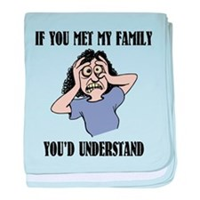 If You Met My Family baby blanket