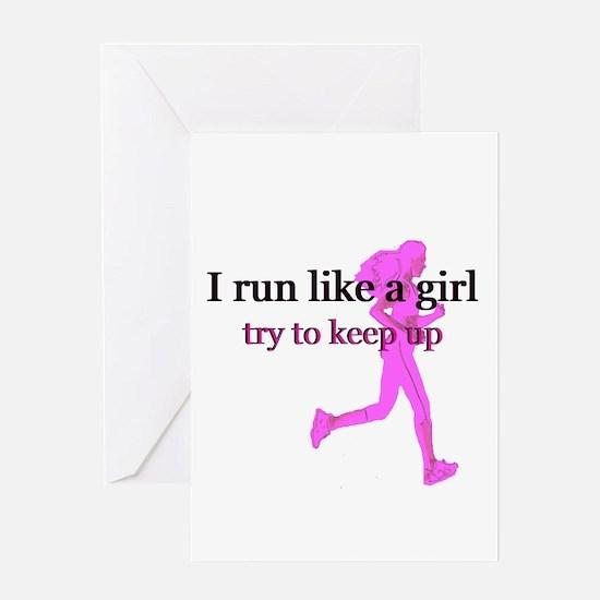 I Run Like a Girl Greeting Card