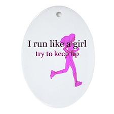 I Run Like a Girl Ornament (Oval)