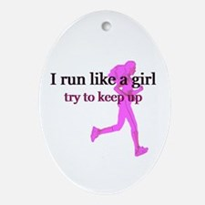 I Run Like a Girl Ornament (Oval)