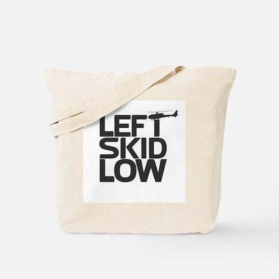 """Left Skid Low"" Tote Bag"