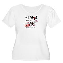 Le Lait c'est laid - T-Shirt