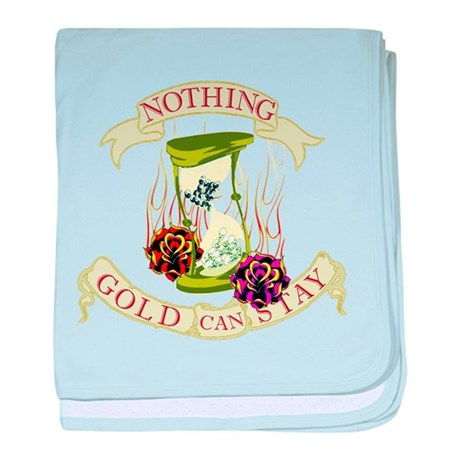 Nothing Gold Can Stay baby blanket