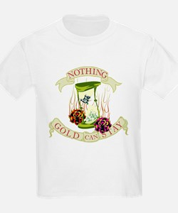 Nothing Gold Can Stay T-Shirt
