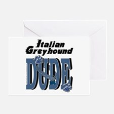 Italian Greyhound DUDE Greeting Card