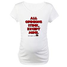 All Opinion's Stink Except Mi Shirt