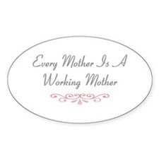 Every Mother Oval Decal